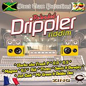 The Drippler Riddim Reloaded by Various Artists