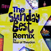 The Sunday Best Remix by Fear of Theydon by Various Artists