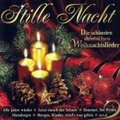 Stille Nacht (Die schönsten deutschen Weihnachtslieder) by Various Artists