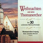 Weihnachten mit dem Thomanerchor by Thomanerchor Leipzig