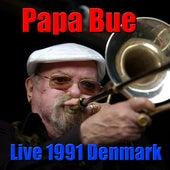 Papa Bue, Live 1991 Denmark (Live) by Papa Bue