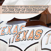 To the Top of the Stadium by University of Texas Longhorn Band