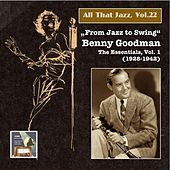 "All That Jazz, Vol. 22: ""From Jazz to Swing"" – Benny Goodman, Vol. 1 (2014 Digital Remaster) by Various Artists"