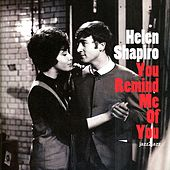 You Remind Me of You by Helen Shapiro