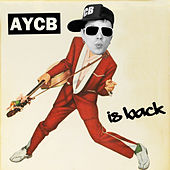 AYCB Is Back by Housemeister