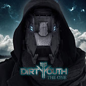 The One by The Dirty Youth