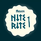 Nite Rite One by Mason