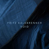 Void by Fritz Kalkbrenner