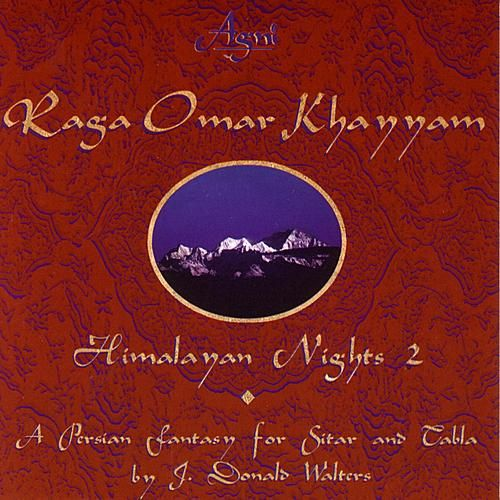 Himalayan Nights 2 by Raga Omar Khayyam