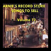 Arnie's Record Store - Songs To Sell Volume 12 by Various Artists