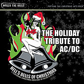 Holiday Tribute THell's Bells of Christmas: The Holiday Tribute to AC/DC by Santa Claws and the Naughty But Nice Orchestra