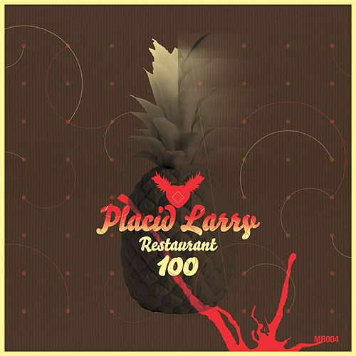 Restaurant 100 - Single by Placid Larry