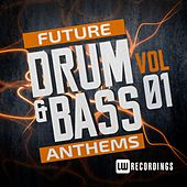 Future Drum & Bass Anthems, Vol. 1 - EP by Various Artists