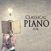 Classical Piano for Studying by Classical Study Music