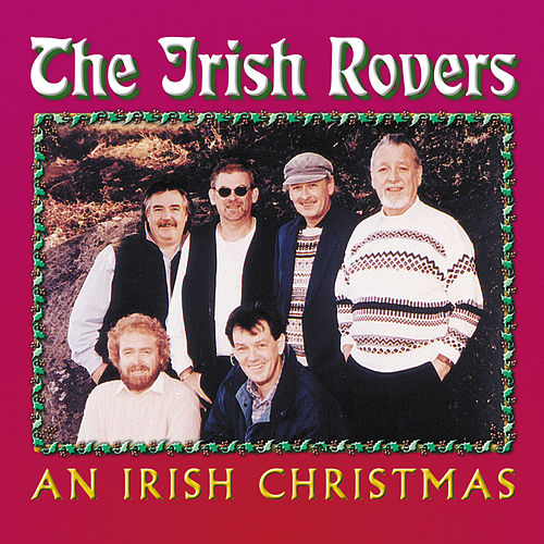 An Irish Christmas by Irish Rovers