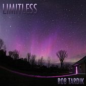 Limitless by Rob Tardik