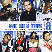We Run This, Vol. 8 by Various Artists