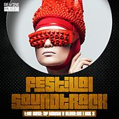 Festival Soundtrack - Best of House & Electro, Vol. 3 by Various Artists