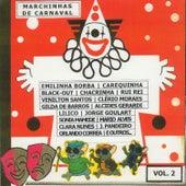 Marchinhas de Carnaval, Vol. 2 by Various Artists