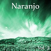 Naranjo, Vol. 3 by Various Artists