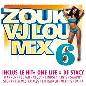 Zouk VJ Lou Mix, Vol. 6 by Various Artists