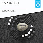 Bombay Pure by Karunesh