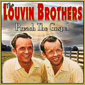 Preach the Gospel by The Louvin Brothers