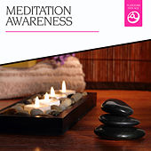Meditation Awareness by Various Artists