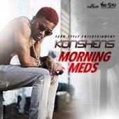 Morning Meds - Single by Konshens