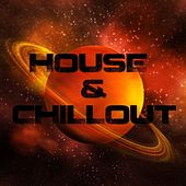 House & Chillout - Lose Yourself by Various Artists