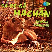 Sa Re Ga Machan by Ananda Shankar