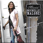 Sugar Foot by Michelle Malone