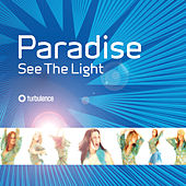 See the Light by Paradise