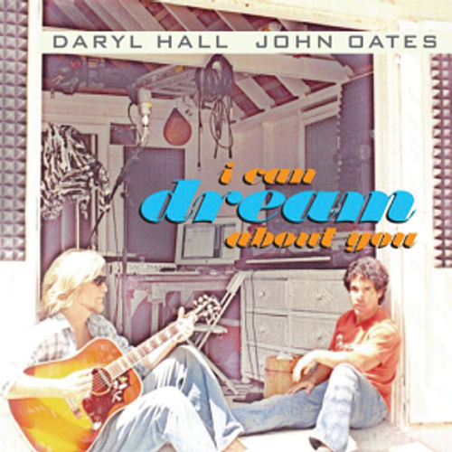 I Can Dream About You by John Oates