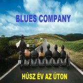 Húsz év az úton by Blues Company