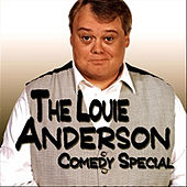 The Louie Anderson Comedy Special by Louie Anderson