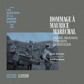 Les musiciens et la Grande Guerre, Vol. 3: Hommage à Maurice Maréchal by Alain Meunier
