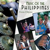 Music of the Philippines by Fiesta Filipina