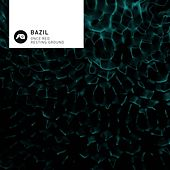 Once Red / Resting Ground by Bazil