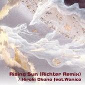Rising Sun (Richter Remix) [feat. Wanico] by Richter