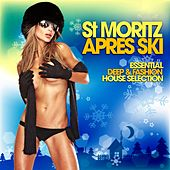 St Moritz Apres Ski (Essential Deep & Fashion House Selection) by Various Artists