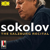 The Salzburg Recital by Grigory Sokolov