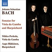 BACH, J.S.: Sonatas  for Viola da Gamba and Harpsichord by Mikko Perkola