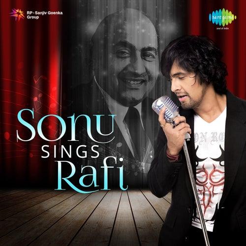 Sonu Sings Rafi by Sonu Nigam