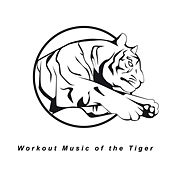 Workout Music of the Tiger by Various Artists