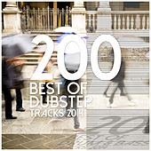 200 Best of Dubstep Tracks 2014 by Various Artists