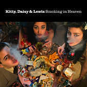 Smoking In Heaven by Kitty, Daisy & Lewis