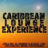 Caribbean Lounge Experience by Various Artists