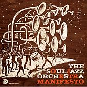 Manifesto (Remastered) by The Souljazz Orchestra