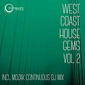 West Coast House Gems, Vol. .2 by Various Artists